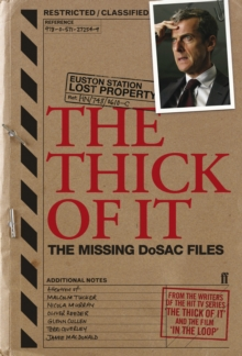 The Thick of It : The Missing Dosac Files, Paperback Book