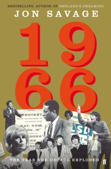 1966 : The Year the Decade Exploded, Hardback Book