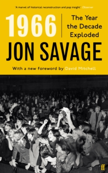 1966 : The Year the Decade Exploded, EPUB eBook