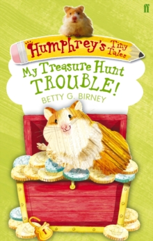 Humphrey's Tiny Tales 5: My Treasure Hunt Trouble!, Paperback / softback Book