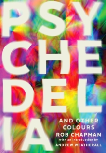 Psychedelia and Other Colours, Paperback Book