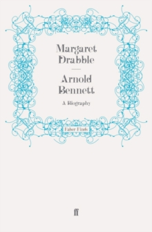 Arnold Bennett : A Biography, EPUB eBook