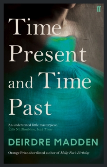 Time Present and Time Past, Paperback Book