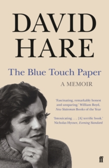The Blue Touch Paper : A Memoir, Paperback Book
