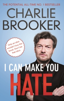 I Can Make You Hate, Paperback Book