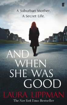 And When She Was Good, Paperback / softback Book