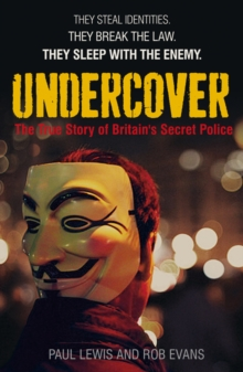 Undercover : The True Story of Britain's Secret Police, EPUB eBook