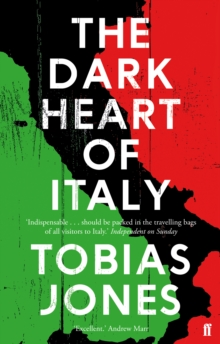 The Dark Heart of Italy, Paperback Book