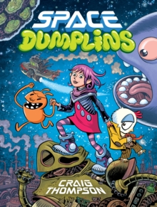 Space Dumplins, Paperback / softback Book