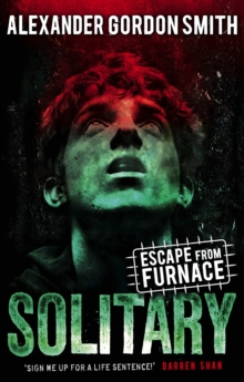 Escape from Furnace 2: Solitary, Paperback Book
