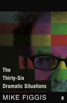 The Thirty-Six Dramatic Situations, Paperback Book