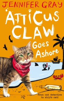 Atticus Claw Goes Ashore, Paperback / softback Book
