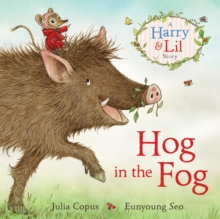 Hog in the Fog : A Harry & Lil Story, EPUB eBook