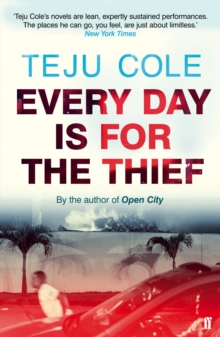 Every Day is for the Thief, Paperback / softback Book