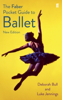 The Faber Pocket Guide to Ballet, Paperback / softback Book
