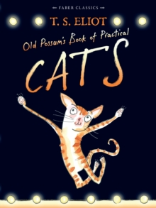 Old Possum's Book of Practical Cats : with illustrations by Rebecca Ashdown, Paperback Book