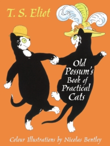 The Illustrated Old Possum : With illustrations by Nicolas Bentley, Hardback Book