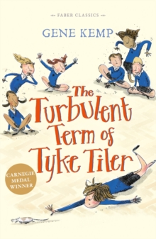 The Turbulent Term of Tyke Tiler, Paperback Book