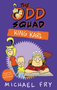 The Odd Squad: King Karl, Paperback Book