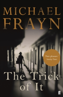 The Trick of it, Paperback Book