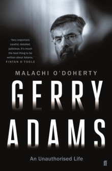 Gerry Adams: An Unauthorised Life, Paperback Book