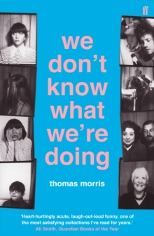 We Don't Know What We're Doing, Paperback Book