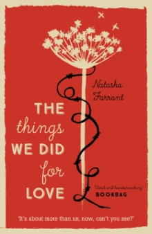 The Things We Did for Love, Paperback Book