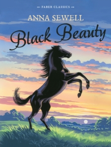 Black Beauty : Faber Children's Classics, Paperback Book