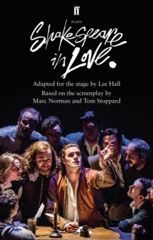 Shakespeare in Love : Adapted for the Stage, Paperback / softback Book
