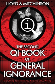 QI: The Second Book of General Ignorance, Paperback / softback Book