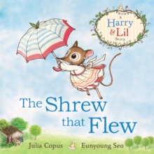 The Shrew that Flew, Paperback / softback Book