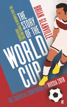 The Story of the World Cup: 2018, Paperback Book