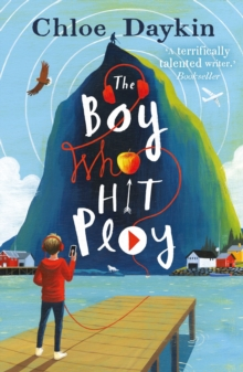 The Boy Who Hit Play, Paperback / softback Book