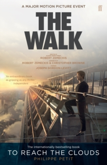 To Reach the Clouds : The Walk Film Tie in, Paperback Book