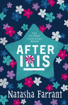 After Iris : The Diaries of Bluebell Gadsby, Paperback / softback Book