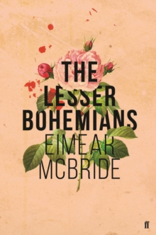 The Lesser Bohemians, Hardback Book