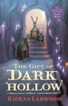 The Gift of Dark Hollow, Hardback Book