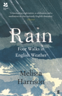 Rain : Four Walks in English Weather, Paperback Book