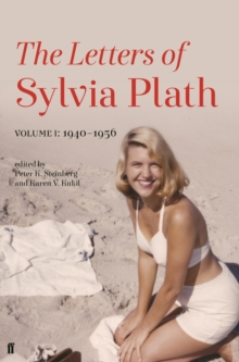 Letters of Sylvia Plath Volume I : 1940-1956, Paperback / softback Book