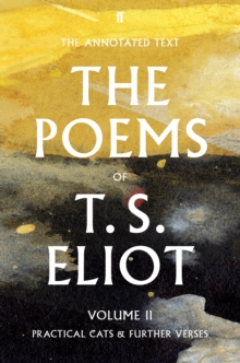The Poems of T. S. Eliot Volume II : Practical Cats and Further Verses, EPUB eBook