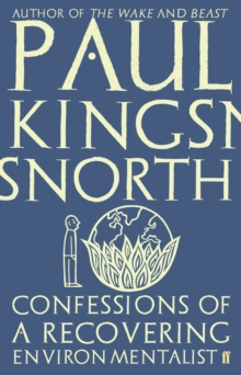 Confessions of a Recovering Environmentalist, Paperback Book