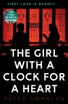 The Girl With A Clock For A Heart, Paperback / softback Book