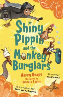 Shiny Pippin and the Monkey Burglars, Paperback / softback Book