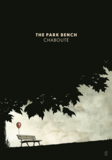 The Park Bench, Paperback Book