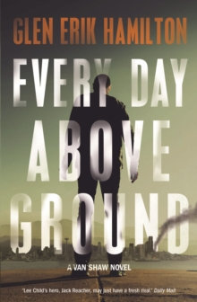 Every Day Above Ground, Paperback Book