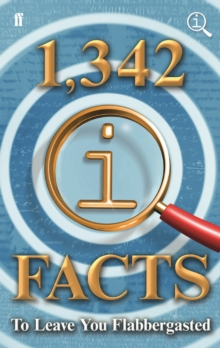 1,342 QI Facts To Leave You Flabbergasted, Hardback Book