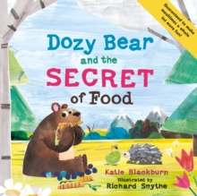 Dozy Bear and the Secret of Food, Paperback Book