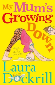 My Mum's Growing Down, Paperback / softback Book