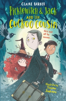 Picklewitch & Jack and the Cuckoo Cousin, Paperback / softback Book