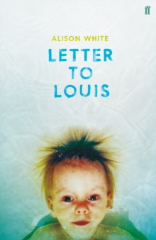 Letter to Louis, Hardback Book